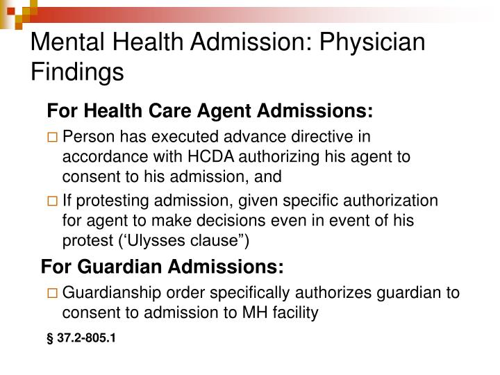 Mental Health Admission: Physician Findings