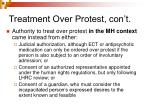 treatment over protest con t