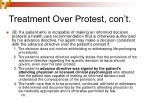 treatment over protest con t3