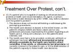 treatment over protest con t4