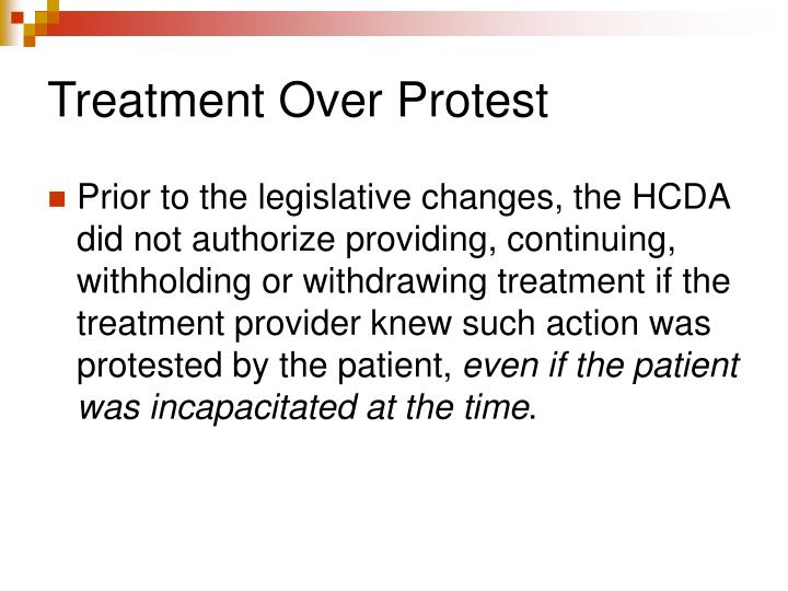 Treatment Over Protest