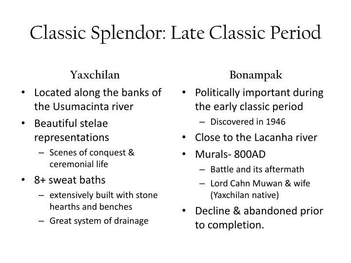 Classic Splendor: Late Classic Period