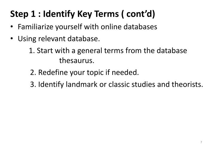 Step 1 : Identify Key Terms ( cont'd)
