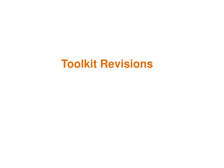 Toolkit Revisions