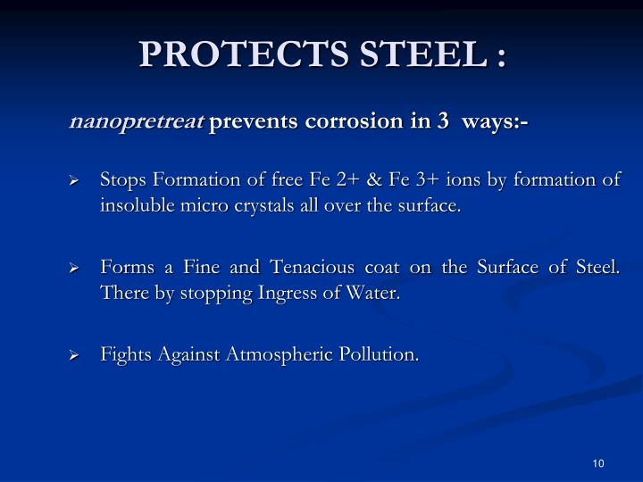 PROTECTS STEEL :