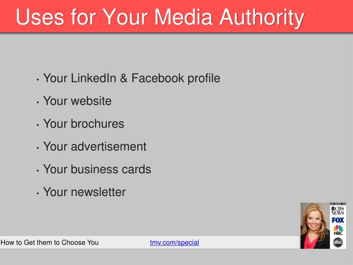 Uses for Your Media Authority