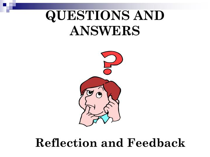 QUESTIONS AND