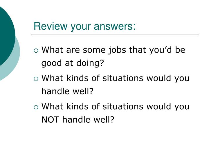Review your answers: