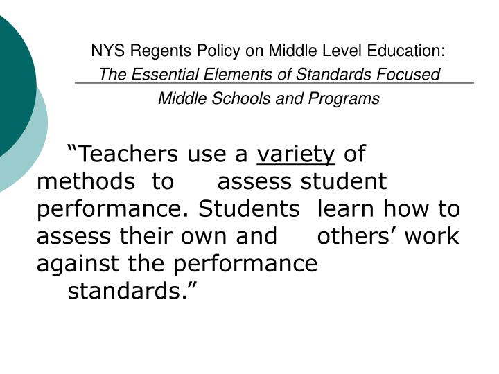 NYS Regents Policy on Middle Level Education: