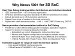 why nexus 5001 for 3d soc