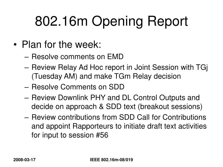 802.16m Opening Report