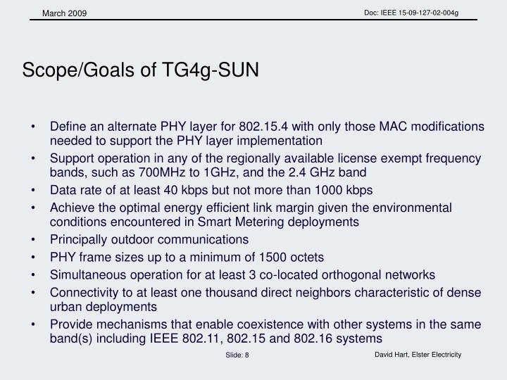 Scope/Goals of TG4g-SUN
