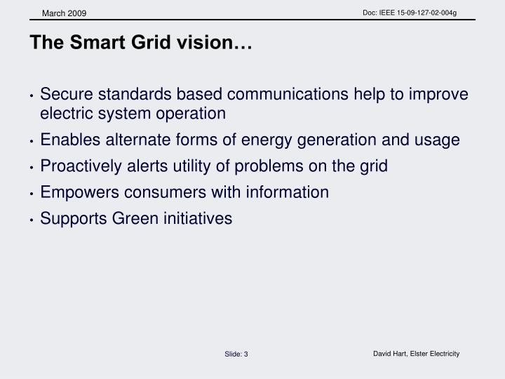 The Smart Grid vision…