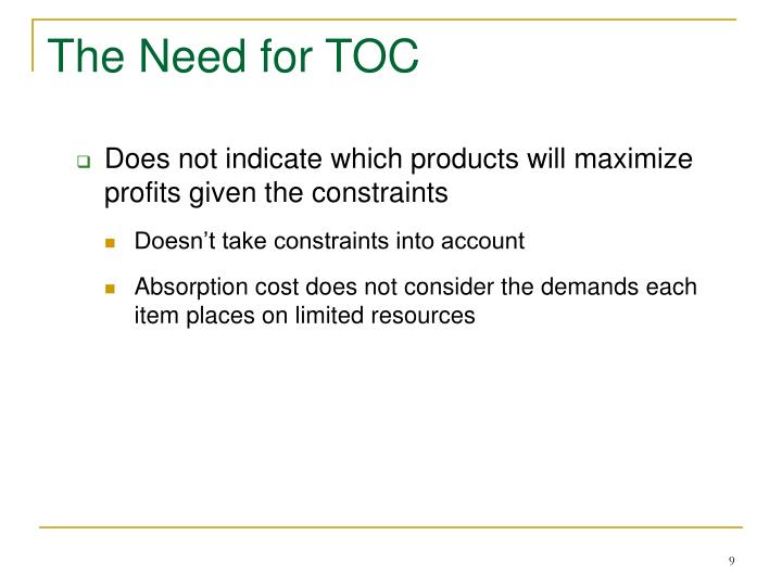 The Need for TOC