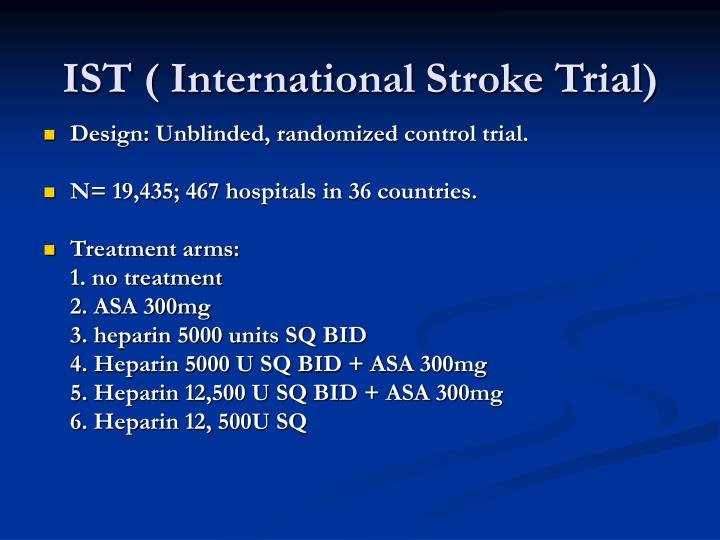 IST ( International Stroke Trial)