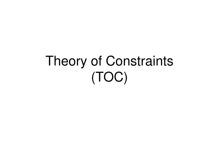 theory of constraints toc