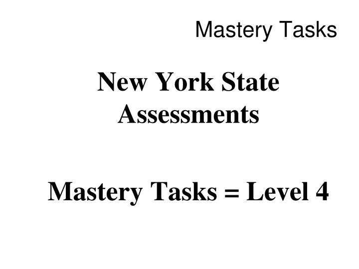 Mastery Tasks