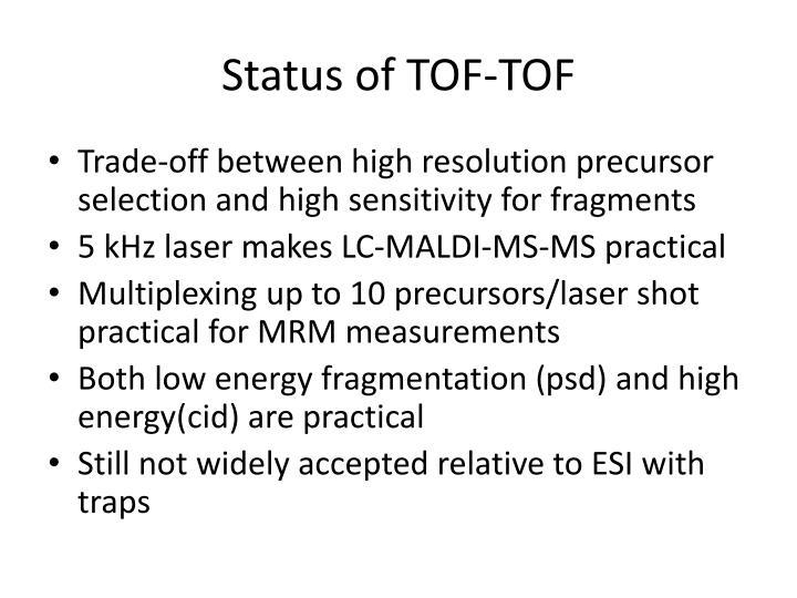 Status of TOF-TOF