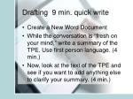 drafting 9 min quick write