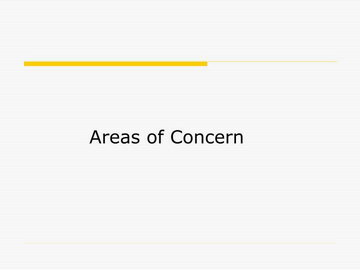 Areas of Concern