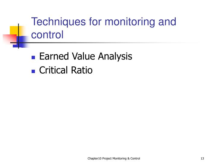 Techniques for monitoring and control