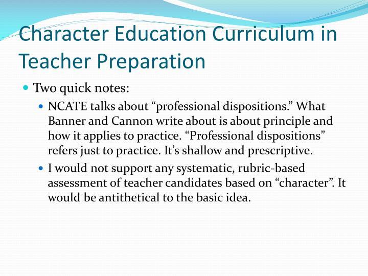 Character Education Curriculum in Teacher Preparation