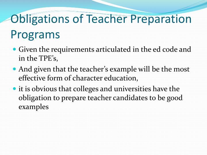 Obligations of Teacher Preparation Programs