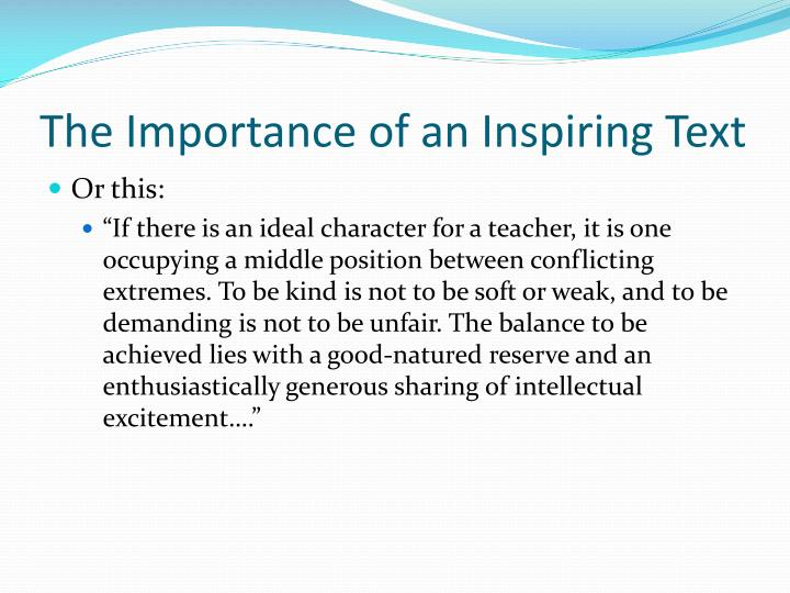 The Importance of an Inspiring Text
