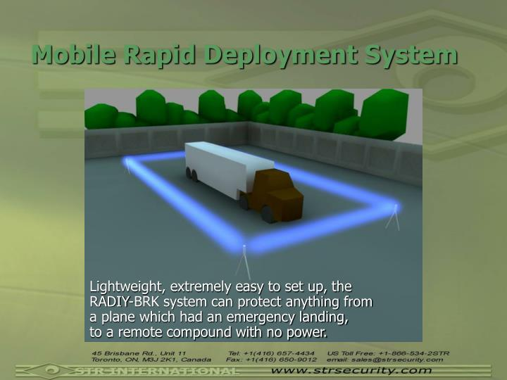 Mobile Rapid Deployment System