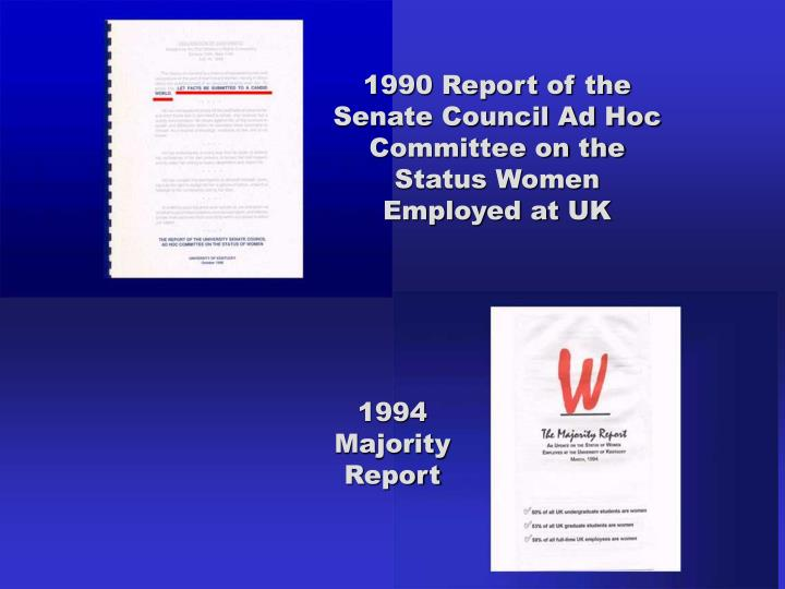 1990 Report of the Senate Council Ad Hoc Committee on the Status Women Employed at UK
