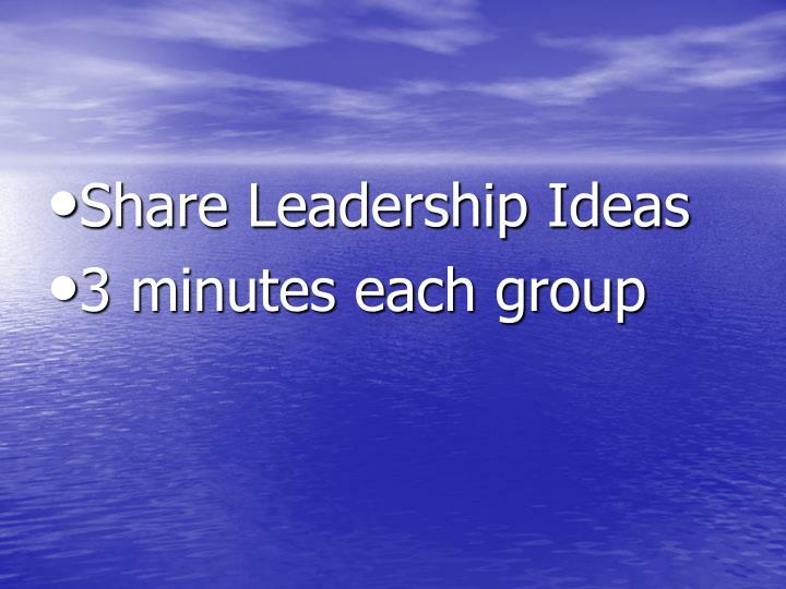 Share Leadership Ideas