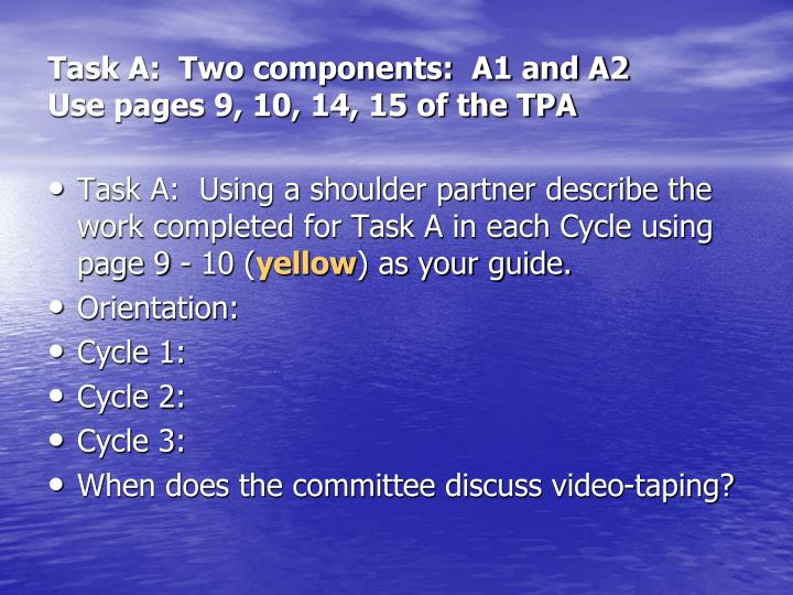 Task A:  Two components:  A1 and A2