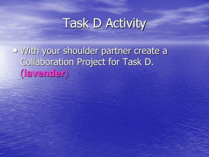 Task D Activity