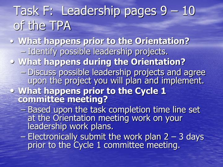 Task F:  Leadership pages 9 – 10 of the TPA