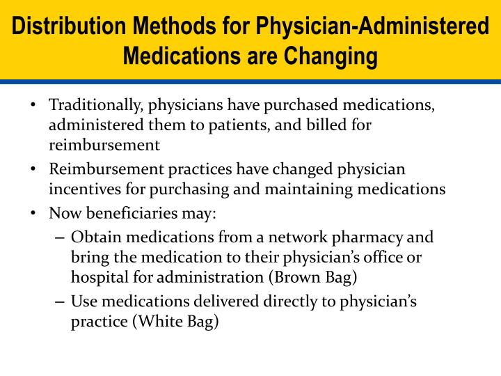 Distribution Methods for Physician-Administered Medications are Changing