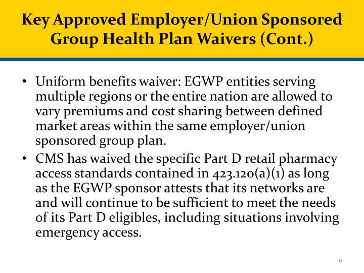 Key Approved Employer/Union Sponsored Group Health Plan