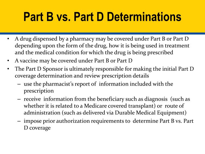Part B vs. Part D Determinations