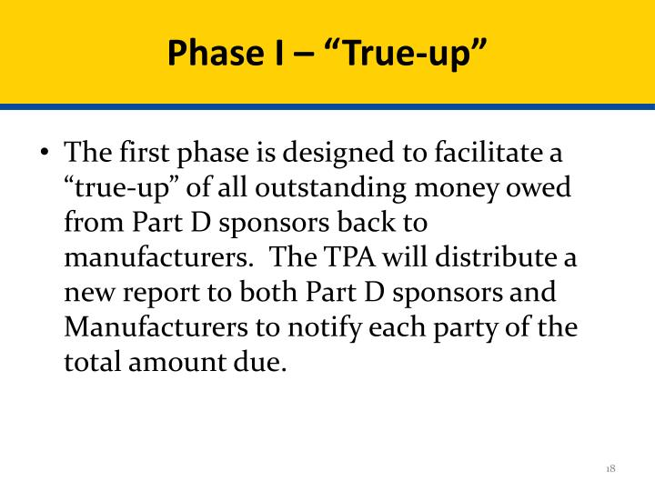"Phase I – ""True-up"""