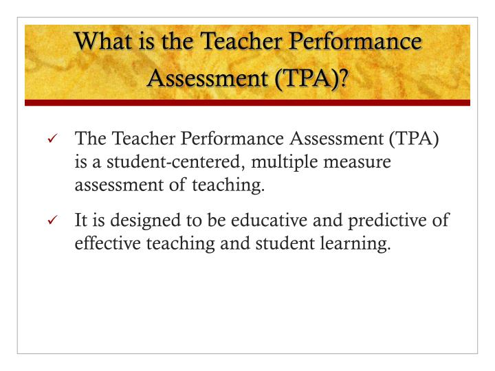What is the Teacher Performance Assessment (TPA)?