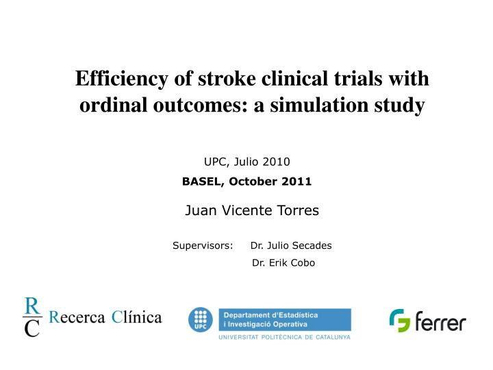 Efficiency of stroke clinical trials with ordinal outcomes: a simulation study