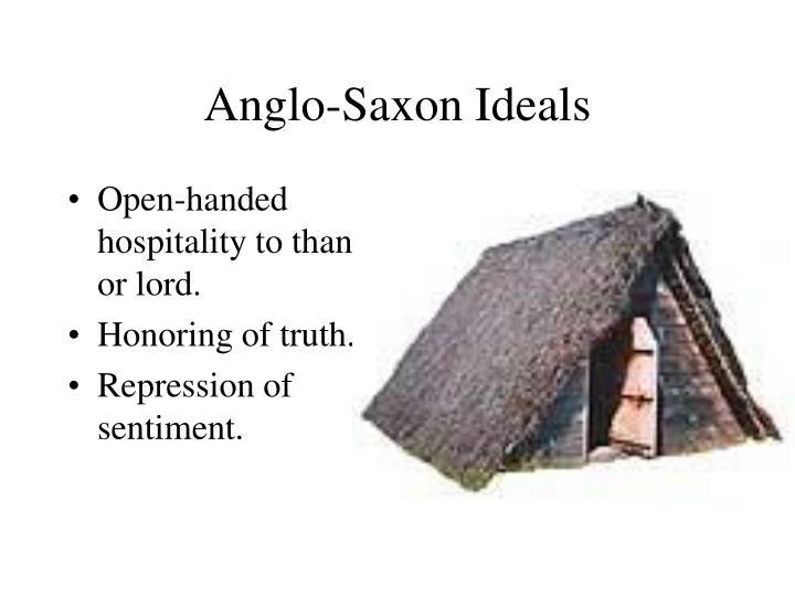 Anglo-Saxon Ideals