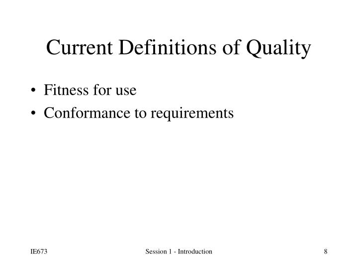 Current Definitions of Quality