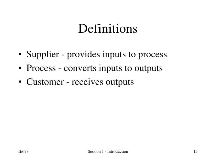 Supplier - provides inputs to process