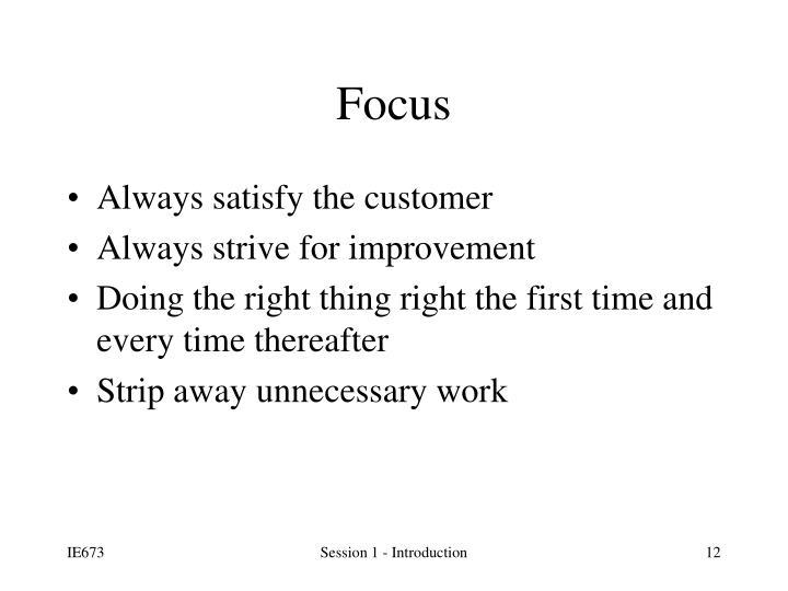 Always satisfy the customer