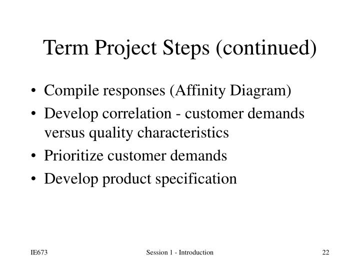Term Project Steps (continued)