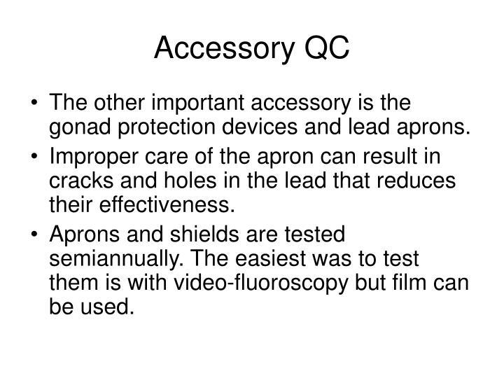 Accessory QC