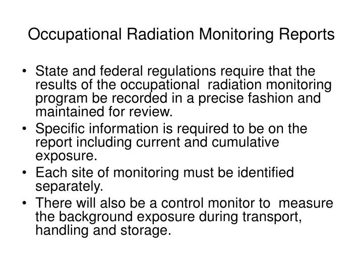 Occupational Radiation Monitoring Reports