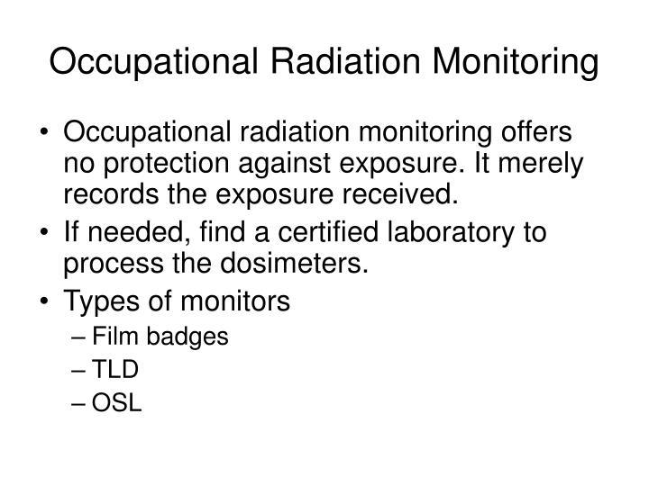 Occupational Radiation Monitoring