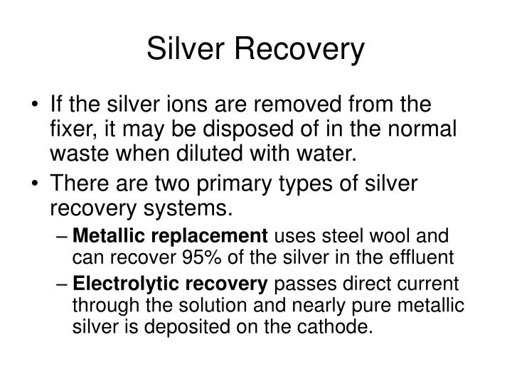 Silver Recovery