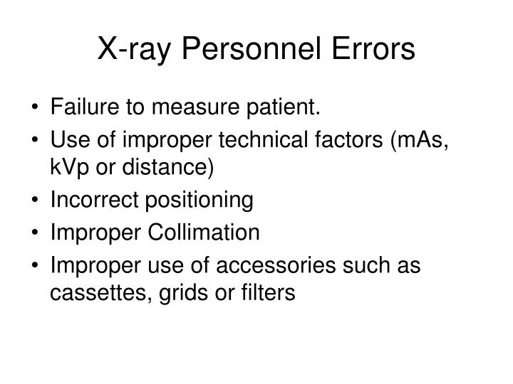 X-ray Personnel Errors